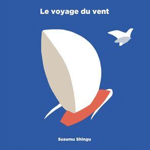 Le voyage du vent - Susumu Shingu