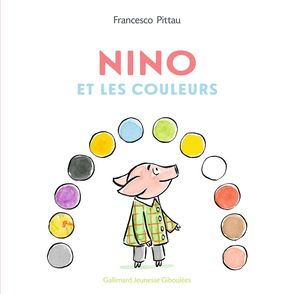 Nino et les couleurs - Francesco Pittau