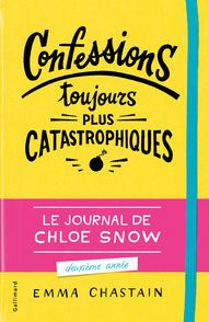 Confessions toujours plus catastrophiques - Emma Chastain