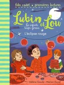 L'éclipse rouge - Marion Duval, Hélène Gaudy