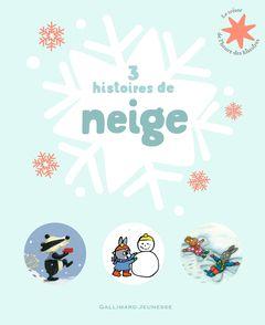 3 histoires de neige - Rosalind Beardshaw, Bénédicte Guettier, Axel Scheffler