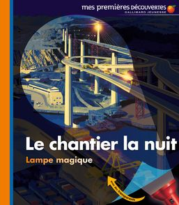 Le chantier la nuit - Pierre-Marie Valat