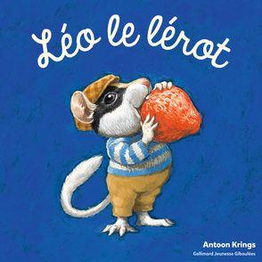 Léo le lérot - Antoon Krings