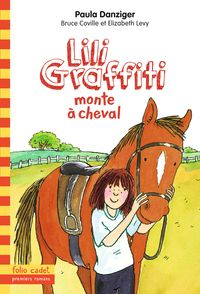 Lili Graffiti monte à cheval - Paula Danziger, Anthony Lewis