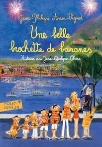 Une belle brochette de bananes - Jean-Philippe Arrou-Vignod, Dominique Corbasson