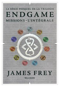 Endgame : Missions - James Frey