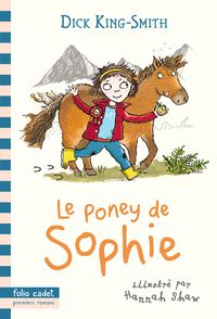 Le poney de Sophie - Dick King-Smith, Hannah Shaw