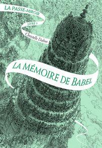 La Passe-miroir - Christelle Dabos