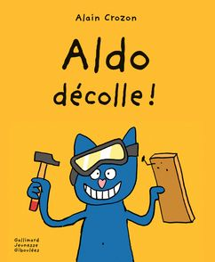 Aldo décolle - Alain Crozon