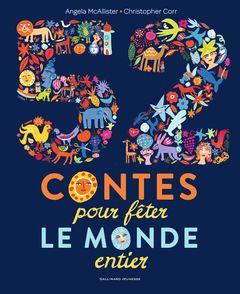 52 contes pour fêter le monde entier - Christopher Corr, Angela McAllister