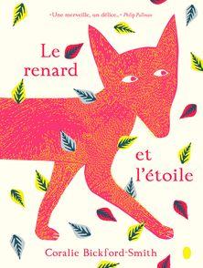 Le renard et l'étoile - Coralie Bickford-Smith