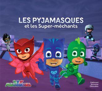 Les Pyjamasques et les Super-méchants -  Romuald