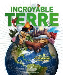 Incroyable Terre - John Wodward