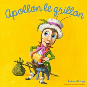Apollon le grillon - Antoon Krings