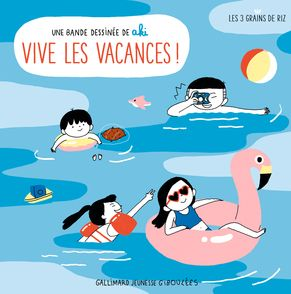 Vive les vacances ! -  Aki