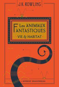 Les animaux fantastiques - J.K. Rowling, Tomislav Tomic