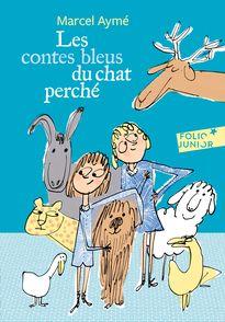 Les contes bleus du chat perché - Marcel Aymé, Philippe Dumas