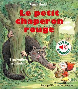 Le petit chaperon rouge - Ronan Badel
