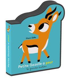 Petite Gazelle a peur - Marion Billet
