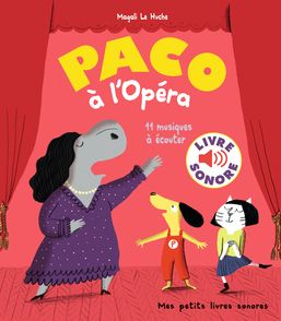 Paco à l'Opéra - Magali Le Huche