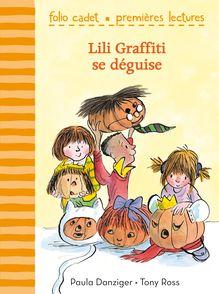 Lili Graffiti se déguise - Paula Danziger, Tony Ross