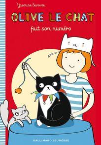 Olive le chat fait son numéro - Yasmine Surovec