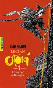 Le Silence du Rossignol - Lian Hearn