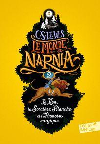 Le Lion, la Sorcière blanche et l'Armoire magique - Pauline Baynes, Clives Staples Lewis