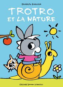 Trotro et la nature - Bénédicte Guettier