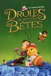 Drôles de Petites Bêtes - Arnaud Delalande