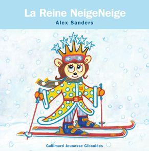 La Reine NeigeNeige - Alex Sanders