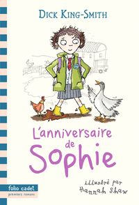 L'anniversaire de Sophie - Dick King-Smith, Hannah Shaw