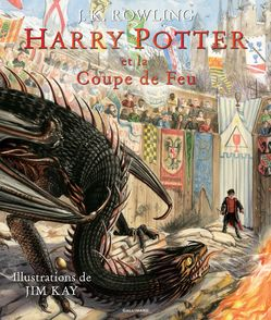 Harry Potter et la Coupe de Feu - Jim Kay, J.K. Rowling