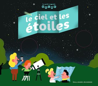 Le ciel et les étoiles - Sylvain Chaty, Matthias Malingrëy