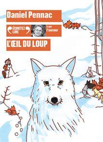 L'œil du loup - Daniel Pennac