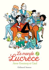 Le monde de Lucrèce, 2 -  Catel, Anne Goscinny