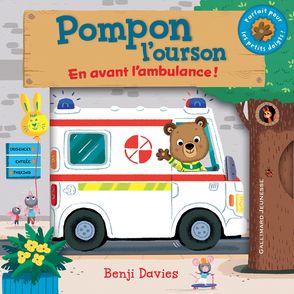 Pompon l'ourson : En avant l'ambulance! - Benji Davies