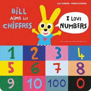 Bill aime les chiffres / I love numbers - Pierrick Bisinski, Alex Sanders