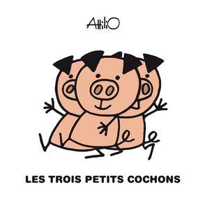 Les trois petits cochons -  Attilio