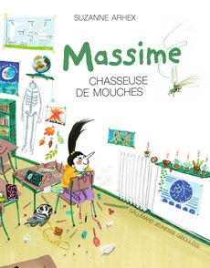 Massime chasseuse de mouches - Suzanne Arhex