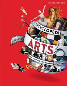 Encyclopédie des arts - Peter Chrisp, Joe Fullman, Susie Hodge, David Taylor