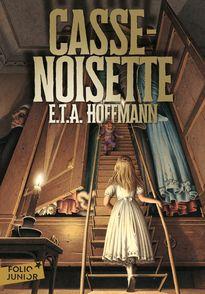 Casse-Noisette - E.T.A. Hoffmann