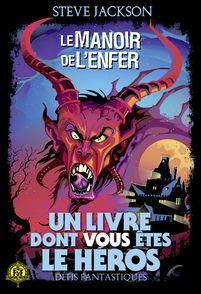 Le Manoir de l'Enfer - Steve Jackson
