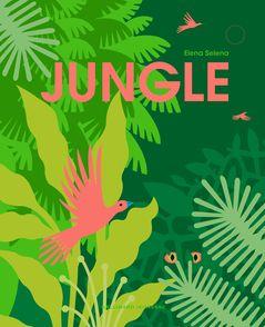 Jungle - Elena Selena