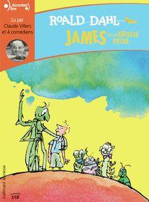 James et la grosse pêche - Roald Dahl