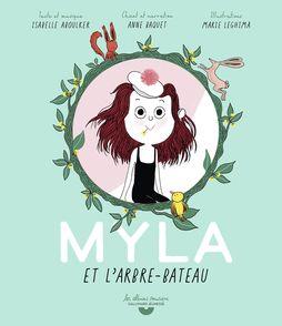 Myla et l'arbre-bateau - Isabelle Aboulker, Marie Leghima