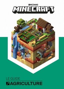 Minecraft, le guide officiel de l'agriculture - Sam Ross, Alex Wiltshire