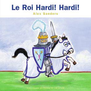 Le Roi Hardi! Hardi! - Alex Sanders