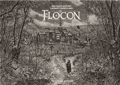Le flocon - Laurent Gapaillard, Bertrand Santini