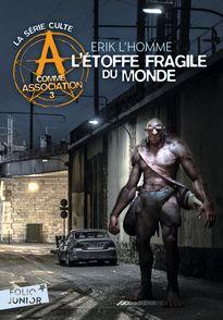 L'étoffe fragile du monde - Erik L'Homme